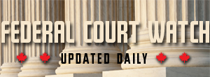 Federal Court Watch